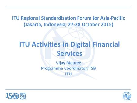 ITU Activities in Digital Financial Services