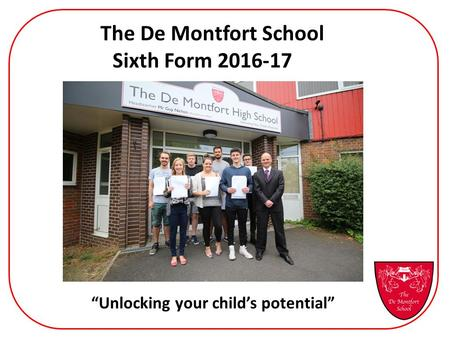 The De Montfort School Sixth Form