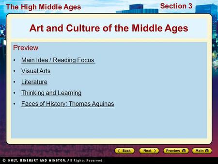 Section 3 The High Middle Ages Preview Main Idea / Reading Focus Visual Arts Literature Thinking and Learning Faces of History: Thomas Aquinas Art and.
