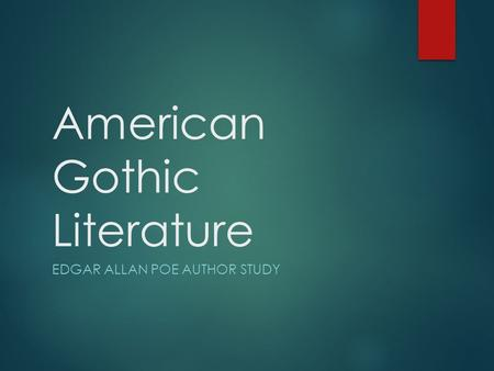 a literary analysis of edgar allan poe in american literature Ers of american literature edgar allan poe and emily dickinson the dis-  in  comparative criticism it is a common practice to study literary works set in same.