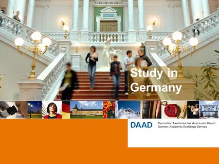Study in Germany. 2 Hanni Geist DAAD North America Information Center San Francisco Stand October 2013.