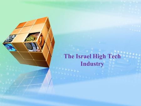 The Israel High Tech Industry
