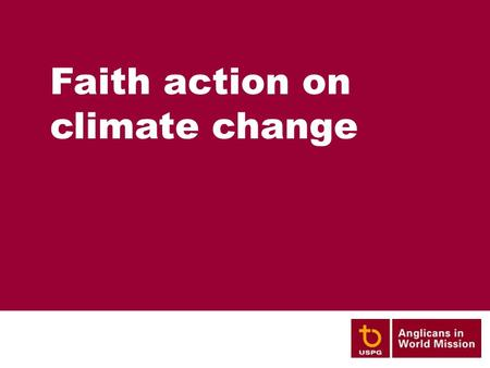 Faith action on climate change. The Church of Bangladesh's response to global warming.