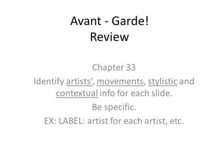 an examination of the avant garde movement in jazz in the 1960s Avant-garde ([av a d]) many artists have aligned themselves with the avant-garde movement and still continue to do so avant-garde has been appropriated and misapplied by various sectors of the culture industry since the 1960s.