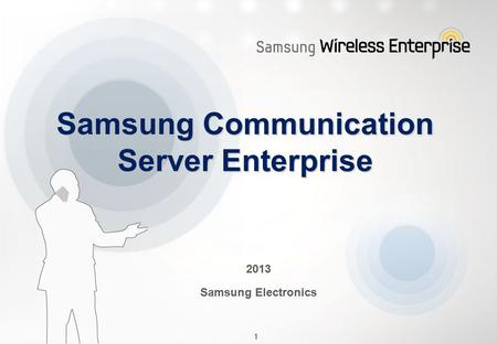 Samsung Communication Server Enterprise