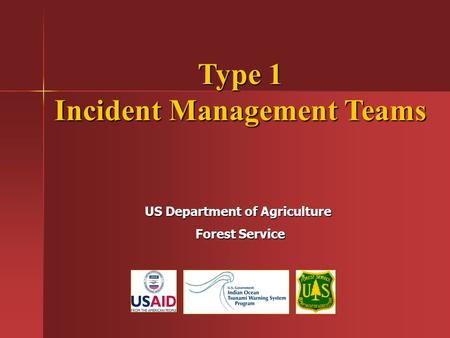 Type 1 Incident Management Teams US Department of Agriculture Forest Service Forest Service.