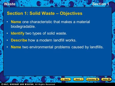 WasteSection 1 Section 1: Solid Waste – Objectives Name one characteristic that makes a material biodegradable. Identify two types of solid waste. Describe.