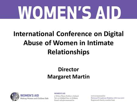 International Conference on Digital Abuse of Women in Intimate Relationships Director Margaret Martin.