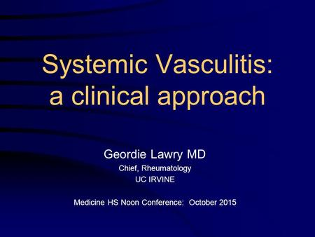 Systemic Vasculitis: a clinical approach