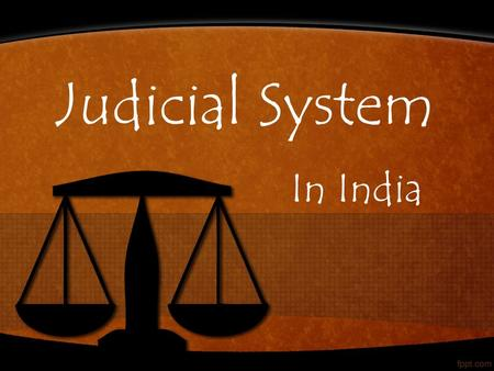 Judicial System In India. Hierarchy of Indian Judiciary.