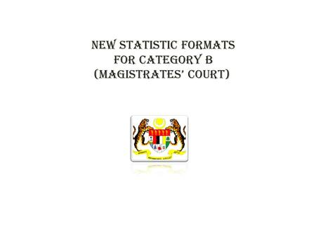 New statistic formats for category B (magistrates' court)