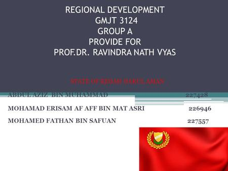 REGIONAL DEVELOPMENT GMJT 3124 GROUP A PROVIDE FOR PROF. DR