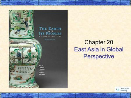 East Asia in Global Perspective Chapter 20 East Asia in Global Perspective.