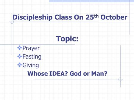 Discipleship Class On 25th October