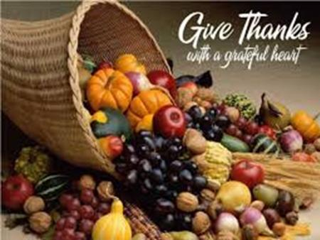 Welcome To Our Harvest Thanks-giving Service