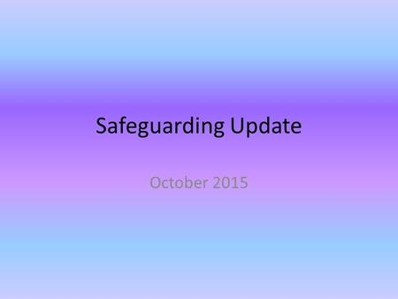 Safeguarding Update October 2015. The Prevent Duty This is part of the counter terrorist measures put in place by the Home Office: CONTEST. Pursue Prevent.