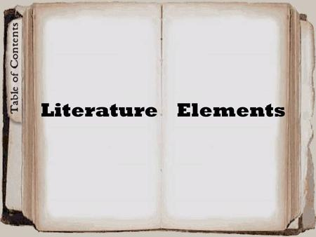 Literature Elements. Theme The idea or point of a story formulated as a generalization. The dominant ones might be innocence/experience, life/death, appearance/reality,