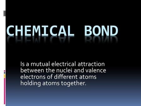 different types of chemical bonding essay Polar covalent bonds are a particular type of covalent bond  is because of the  geometry of the molecule and the great electronegativity difference between the.