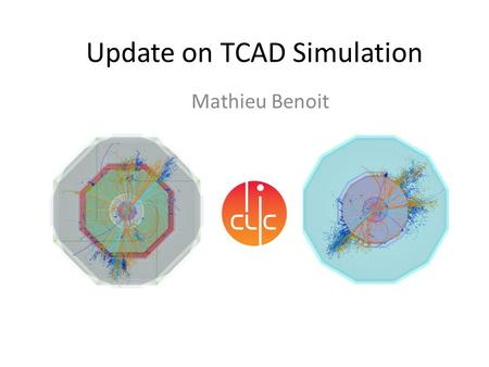 Update on TCAD Simulation Mathieu Benoit. Introduction The Synopsis Sentaurus Simulation tool – Licenses at CERN – Integration in LXBatch vs Engineering.