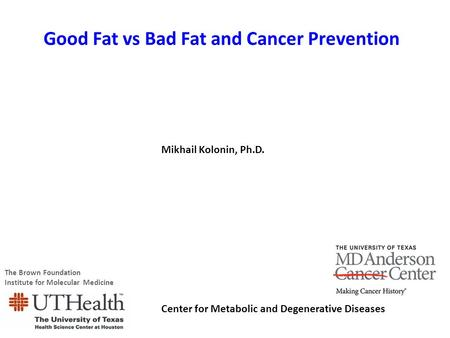 Good Fat vs Bad Fat and Cancer Prevention