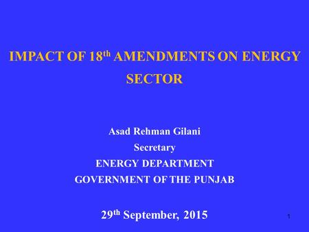 IMPACT OF 18th AMENDMENTS ON ENERGY SECTOR GOVERNMENT OF THE PUNJAB