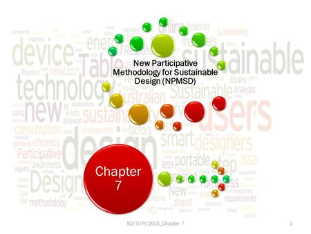 New Participative Methodology for Sustainable Design (NPMSD) Chapter 7 SD/TI/PI/2015_Chapter 71.