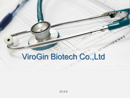 ViroGin Biotech Co.,Ltd 2015.9. Company Introduction Project Introduction Market AnalysisMission And Plan 1 2 3 4 CONTENTS.