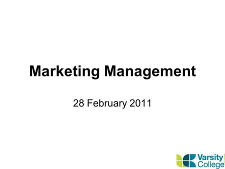 Marketing Management 28 February 2011. Consumer Markets and Buyer Behaviour.