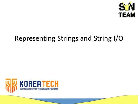 Representing Strings and String I/O. Introduction A string is a sequence of characters and is treated as a single data item. A string constant, also termed.