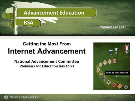 Getting the Most From Internet Advancement National Advancement Committee Webinars and Education Task Force.