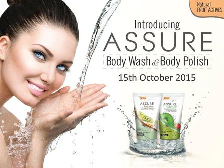 New ASSURE BODY WASH Enriched with Wheat, Soy Proteins and Ginseng Root Extract.