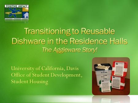 University of California, Davis Office of Student Development, Student Housing.