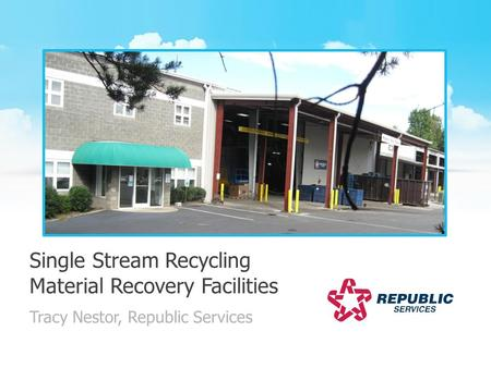 Single Stream Recycling Material Recovery Facilities