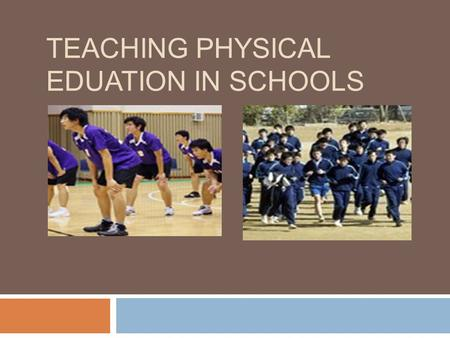 TEACHING PHYSICAL EDUATION IN SCHOOLS.  Korean National Curriculum  7th revision (2008 ~ Now )