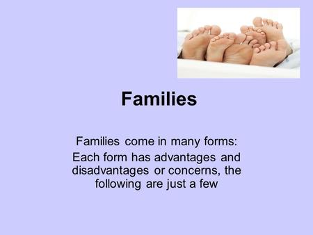 Families come in many forms:
