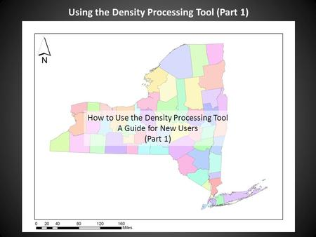 Using the Density Processing Tool (Part 1) How to Use the Density Processing Tool A Guide for New Users (Part 1)