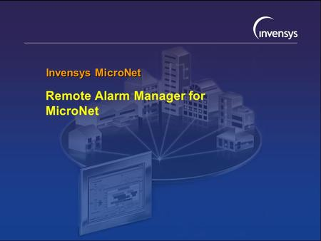 Invensys MicroNet Remote Alarm Manager for MicroNet.