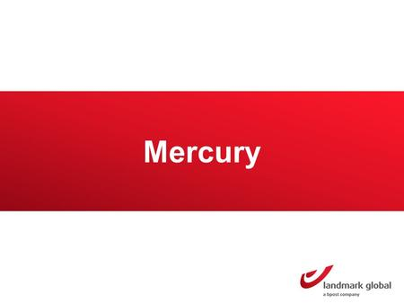 Mercury. One single online platform: Mercury Highlights – USP's Web-based platform: accessible from any computer in any location without installing any.