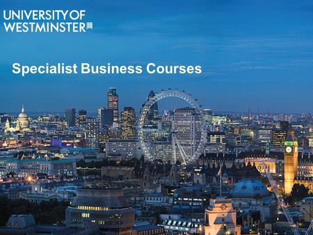 Specialist Business Courses. Accounting & FinanceConstructionProperty FashionTourismMusic.