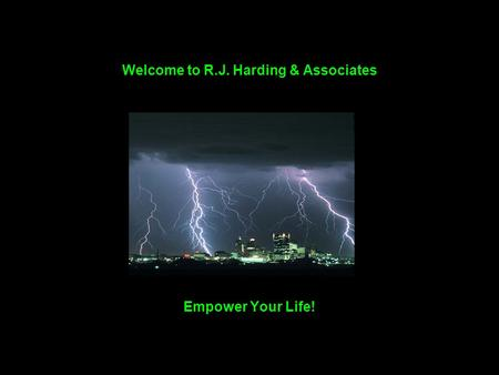 Welcome to R.J. Harding & Associates Empower Your Life!