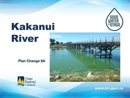 Otago Water Plan - Water Quality Rules PC6A is about protecting good water quality while minimising constraints on land uses and the way rural people manage.