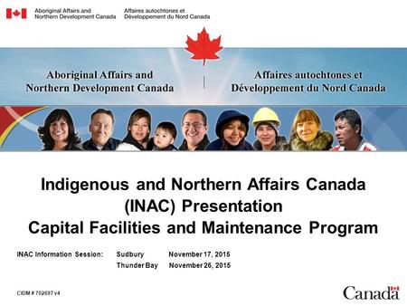 Indigenous and Northern Affairs Canada (INAC) Presentation