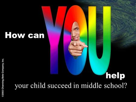 How can help your child succeed in middle school?.