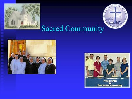 Sacred Community. Overview Religion as a Social System Natural vs. voluntary religions Natural vs. voluntary religions Denominations Denominations Monastic.