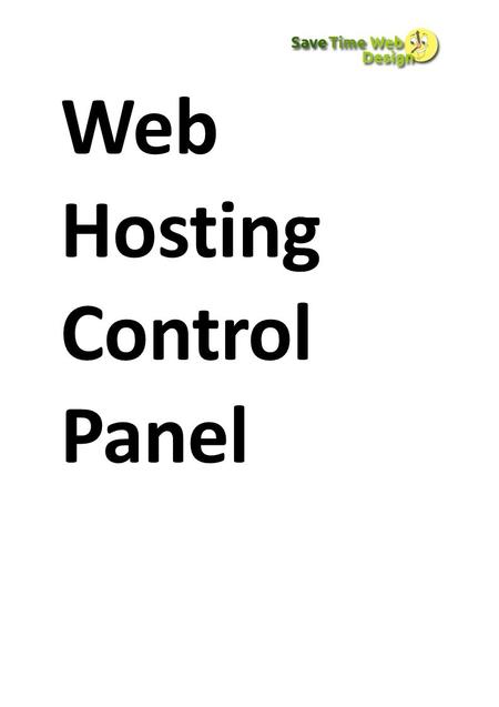 Web Hosting Control Panel. Our web hosting control panel has been created to provide you with all the tools you need to make the most of your website.