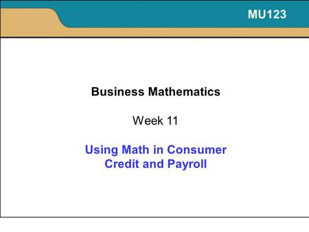 Using Math in Consumer Credit and Payroll