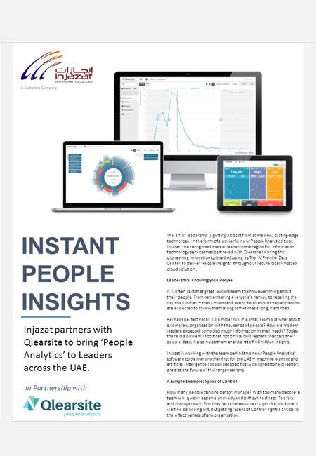 INSTANT PEOPLE INSIGHTS Injazat partners with Qlearsite to bring 'People Analytics' to Leaders across the UAE. The art of leadership is getting a boost.