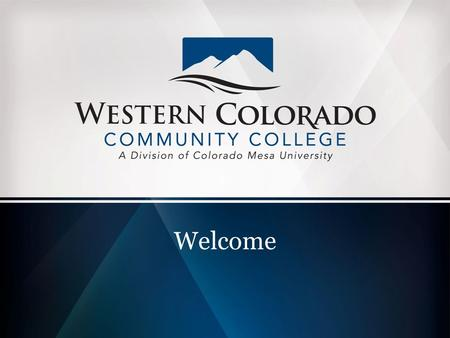 Welcome. What do we do HERE? Career and Technical Education opportunities in a high-tech environment Unique partnership Great opportunity.