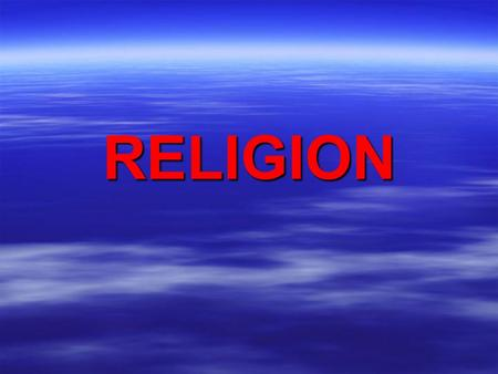 RELIGION. A. What is the purpose of religion?  Religions are value systems  Religions teach followers proper ethical behavior.