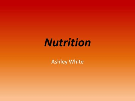 "Nutrition Ashley White. Carbohydrates Two types: 1.) Simple: ""simple sugars"" refined sugars  white sugars in candy  Sugars in nutritious foods (fruit."
